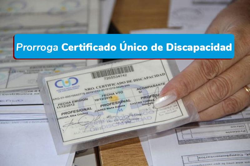 Prorroga Certificado Único de Discapacidad