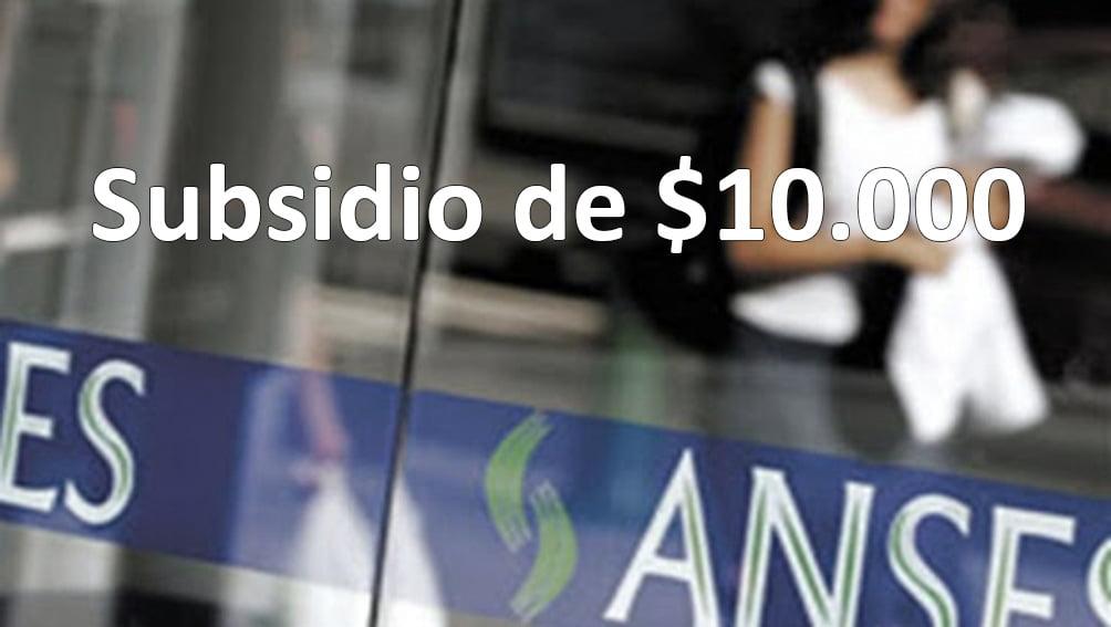 Subsidio de $10.000