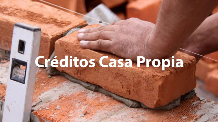 Créditos Casa Propia